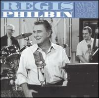When You're Smiling - Regis Philbin