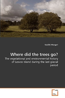 Where Did the Trees Go? - Margari, Vasiliki