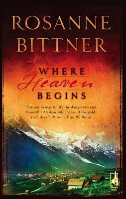 Where Heaven Begins - Bittner, Rosanne