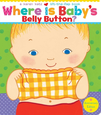 Where Is Baby's Belly Button? - Katz, Karen