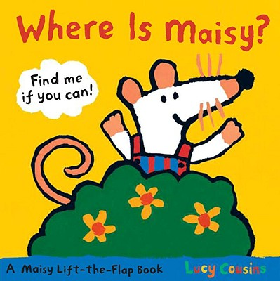 Where Is Maisy? - Cousins, Lucy