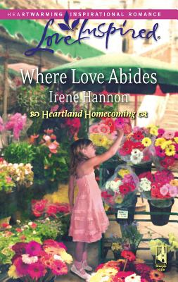 Where Love Abides - Hannon, Irene