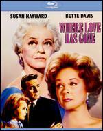 Where Love Has Gone [Blu-ray] - Edward Dmytryk