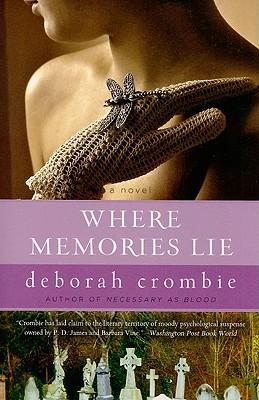 Where Memories Lie - Crombie, Deborah
