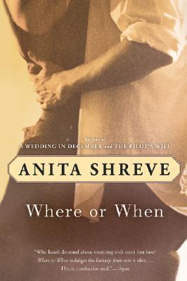 Where or When - Shreve, Anita, and Barber, Virginia