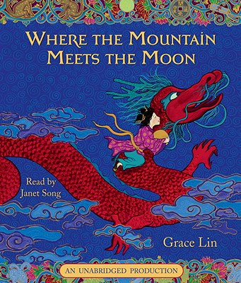 Where the Mountain Meets the Moon - Lin, Grace, MD