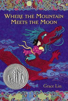 Where the Mountain Meets the Moon - Grace Lin