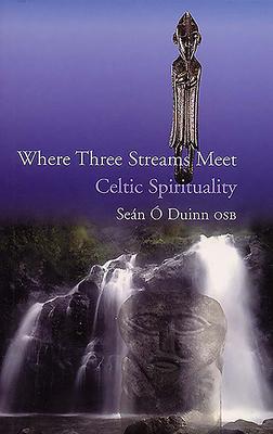 Where Three Streams Meet - O Duinn, Sean