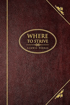 Where to Strive - Niemas, Ludwig