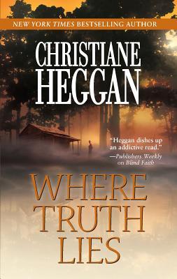Where Truth Lies - Heggan, Christiane