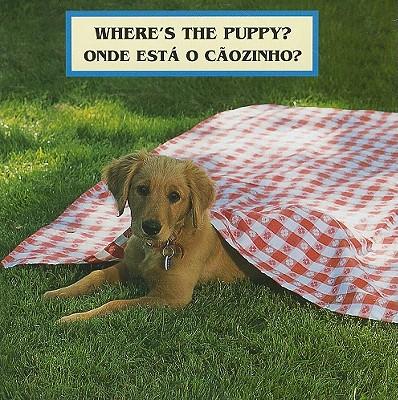 Where's the Puppy?/Onde Esta O Caozinho? - Christian, Cheryl