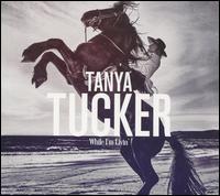 While I'm Livin' - Tanya Tucker