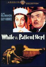While the Patient Slept - Ray Enright