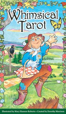 Whimsical Tarot: 78-Card Deck - Morrison, Dorothy (Creator), and Morrison, Dorothy (Text by)