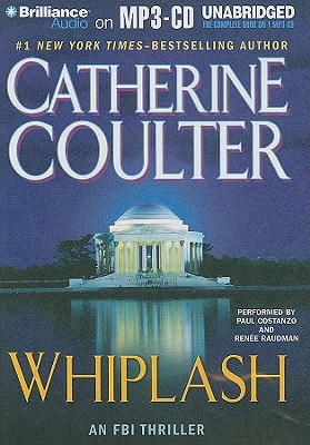 Whiplash - Coulter, Catherine, and Costanzo, Paul (Performed by), and Raudman, Renee (Performed by)
