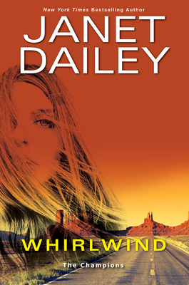 Whirlwind: A Thrilling Novel of Western Romantic Suspense - Dailey, Janet