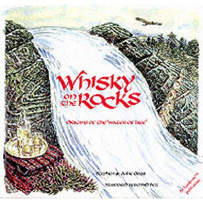 Whisky on the Rocks: Origins of the Water of Life - Cribb, Stephen, and Cribb, Julie
