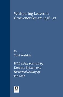 Whispering Leaves in Grosvenor Square 1936-37 - Yoshida, Yuki