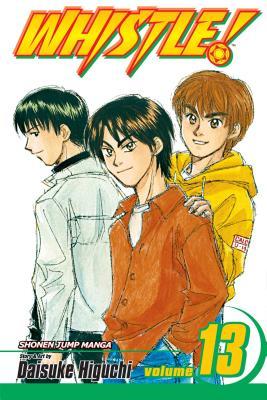 Whistle!, Volume 13 - Higuchi, Daisuke