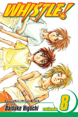 Whistle!, Volume 8 - Higuchi, Daisuke (Illustrator)