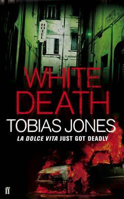 White Death - Jones, Tobias