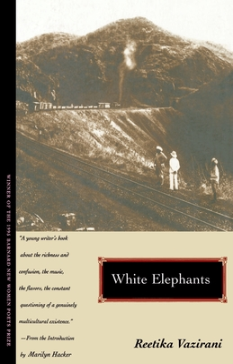 White Elephants - Vazirani, Reetika, and Hacker, Marilyn (Introduction by)