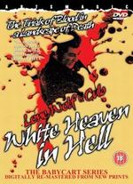 White Heaven in Hell