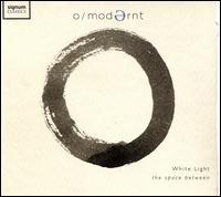 White Light: The Space Between - Gareth Lübbe (vocals); Hugo Ticciati (cello); Hugo Ticciati (violin); Matthew Barley (cello); Soumik Datta (sarod);...