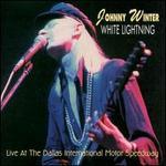 White Lightning (Live At The Dallas International Motor Speedway)