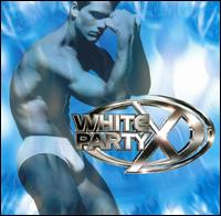 White Party X - Various Artists