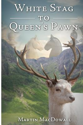 White Stag to Queen's Pawn - Macdowall, Martin
