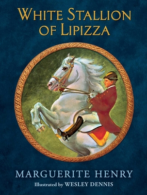White Stallion of Lipizza - Henry, Marguerite