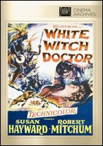 White Witch Doctor - Henry Hathaway