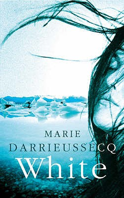 White - Darrieussecq, Marie