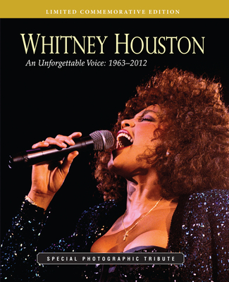 Whitney Houston an Unforgettable Voice Special Photographic Tribute (Limited... -