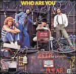 Who Are You [Bonus Tracks] - The Who