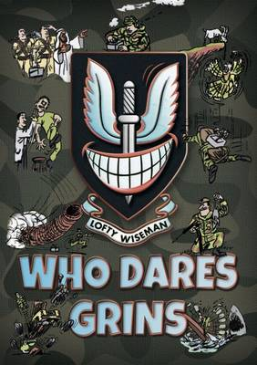 Who Dares Grins - Wiseman, Lofty