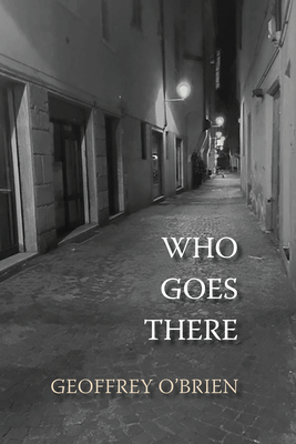 Who Goes There - O'Brien, Geoffrey