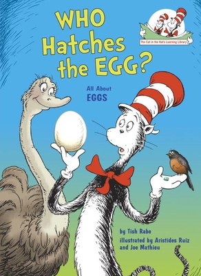 Who Hatches the Egg?: All about Eggs - Rabe, Tish