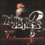 Who Is Mike Jones? [Clean]