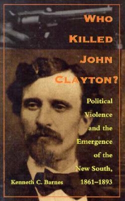 Who Killed John Clayton - PB - Barnes, Kenneth C