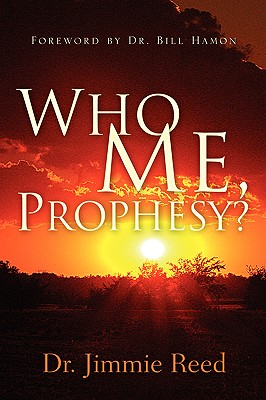 Who Me, Prophesy? - Reed, Jimmie