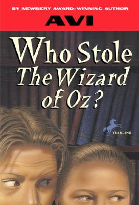Who Stole the Wizard of Oz? - Avi