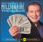 Who Wants to Be a Millionaire: The Album