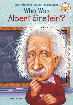 Who Was Albert Einstein? - Brallier, Jess