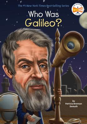 Who Was Galileo? - Demuth, Patricia Brennan, and Who Hq