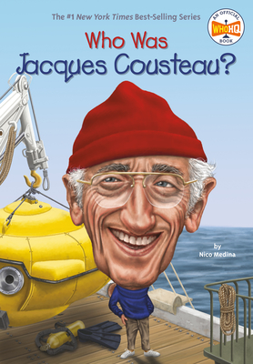 Who Was Jacques Cousteau? - Medina, Nico, and Who Hq