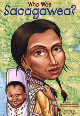 Who Was Sacagawea? - Fradin, Dennis