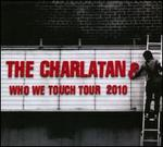 Who We Touch Tour 2010