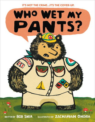 Who Wet My Pants? - Shea, Bob